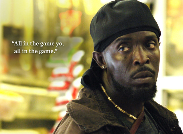 "The Wire Omar ""All in the game, yo"""