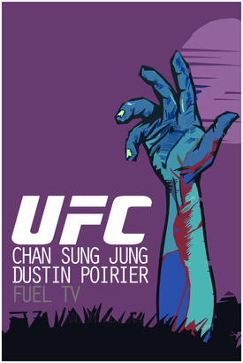 Ufc_on_fuel_tv__korean_zombie_vs__poirier_poster_by_weoweoweo-d4zyhs4