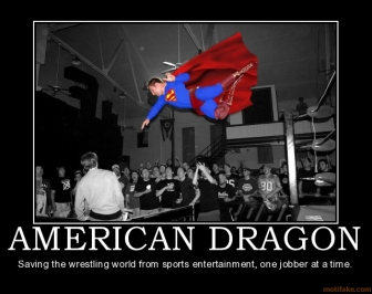 American-dragon-american-dragon-bryan-danielson-demotivational-poster-1199924847_medium