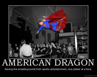 American-dragon-american-dragon-bryan-danielson-demotivational-poster-1199924847_medium