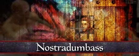 Nostradumbass FTW