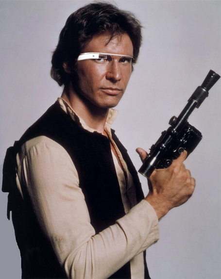Han Solo with Google Glass