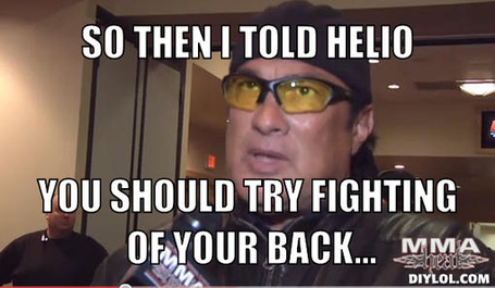 Steven-segal-meme-generator-so-then-i-told-helio-you-should-try-fighting-of-your-back-ed917f_medium
