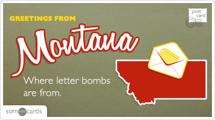 Montana-unabomber-letter-bomb-postcard-postcards-ecards-someecards_medium