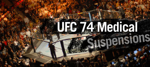 ufc 74 medical suspensions