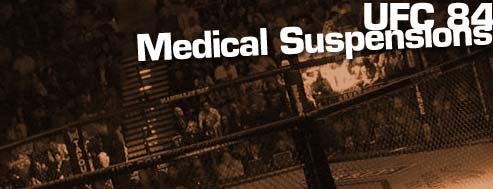 ufc 84 medical suspensions