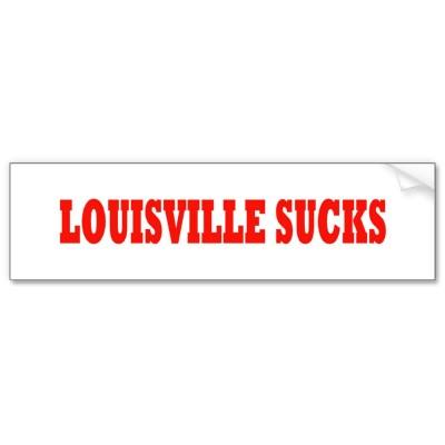 Louisville_sucks_bumper_sticker-p128255869077042077trl0_400_medium
