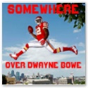 Somewhere_over_dwayne_bowe_poster-p228087403172215421td2h_125_medium