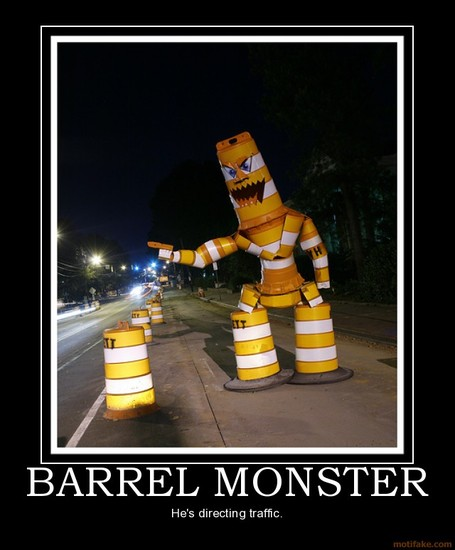 Barrel-monster-barrel-monster-demotivational-poster-1244186913_medium