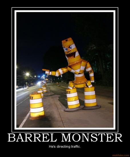 Barrel-monster-barrel-monster-demotivational-poster-1244186913_medium