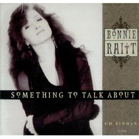 Bonnie-raitt-something-to-talk-69034_medium