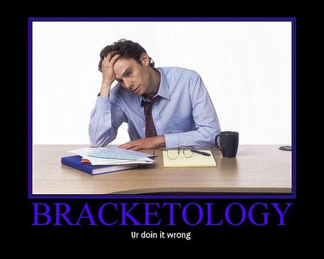 Bracketology-ur-doing-it-wrong_medium