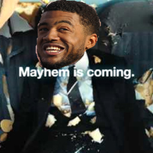 Mayhemiscoming